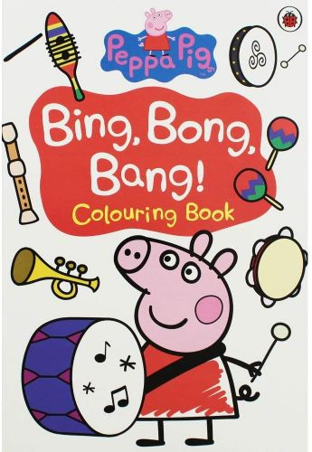 Peppa Pig : Bing Bong Bang Colouring Book